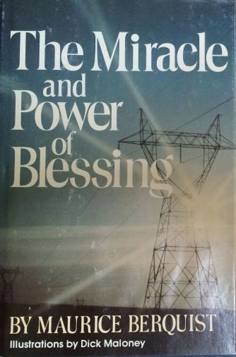 The Miracle and Power of Blessing by Maurice B